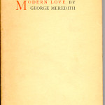 "The English Reprint Series (1891-1904) - George Meredith's ""Modern Love,"" Mosher's first book. Cover."