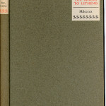 "Lyric Garland Series (1903-1913) - Grey boards with lables on Gordon Bottomley's ""The Riding to Lithend."" Cover."