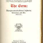 "Reprints of Privately Printed Books Series (1897-1902) - D. G. Rossetti, et. al. ""The Germ"" with design by Edward B. Edwards. Title page."