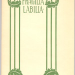 "Reprints of Privately Printed Books Series (1897-1902) - Symonds' ""Fragilia Labilia"" with design by Isadore B. Paine. Cover."